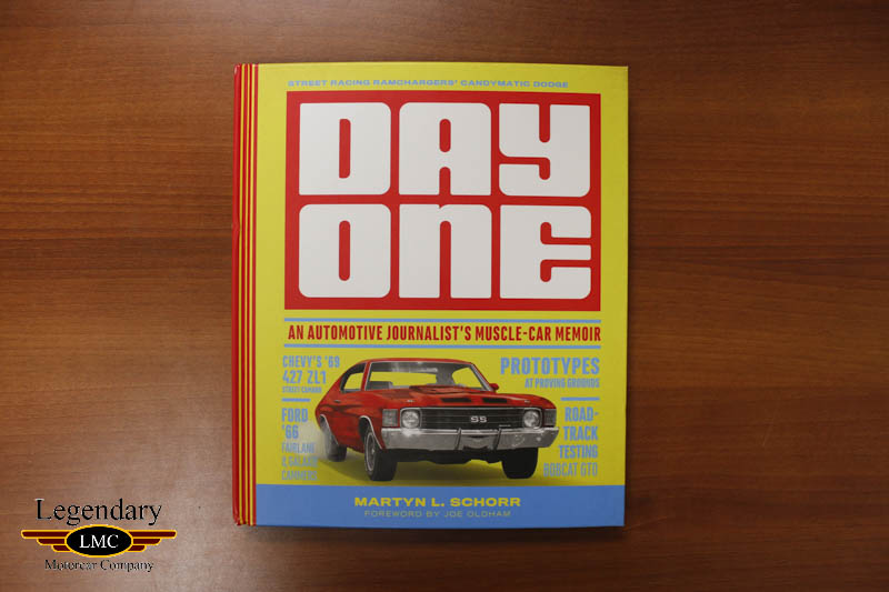 day one an automotive journalists muscle car memoir